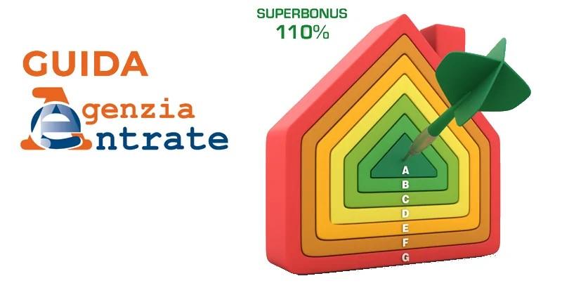 Superbonus 110%: aggiornata la Guida dell'Agenzia delle Entrate